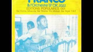 Nakoma Mbanda Na Mama Ya Mobali Ngai (Franco) - Franco & le T.P. O.K. Jazz 1975