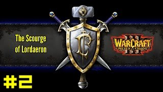 Warcraft III Reign of Chaos: Human Campaign #2 - Blackrock and Roll