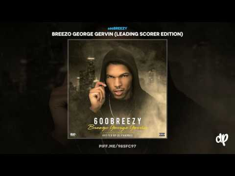 600Breezy - Leading Scorer Intro