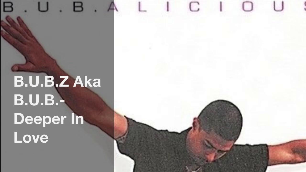 Download B.U.B.- Deeper In Love
