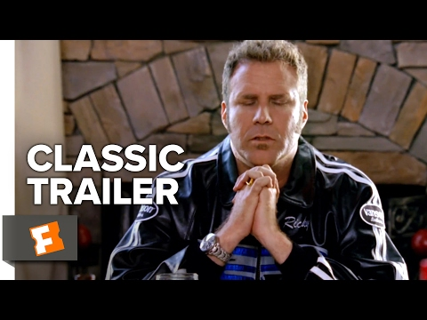 Talladega Nights: The Ballad of Ricky Bobby (2006) Official Trailer 1 - Will Ferrell Movie