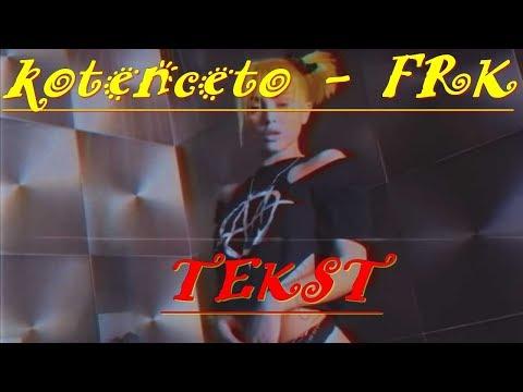 KOTENCETO - FRK - TEKST   КОТЕНЦЕТО - FRK - ТЕКСТ