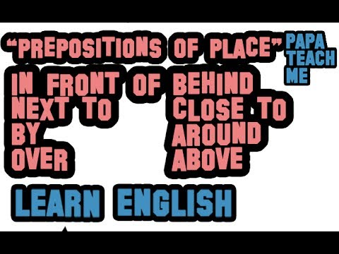 English Grammar - Prepositions of Place (With a test)