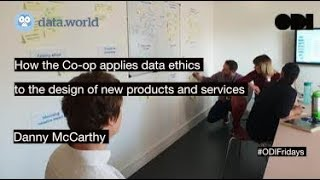 ODI Fridays: How the Co-op applies data ethics to the design of new products and services