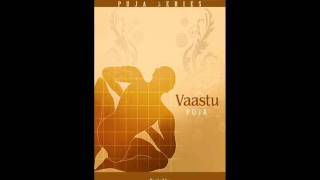Vaastu Puja Mantras - Vaastu Puja Aarambh