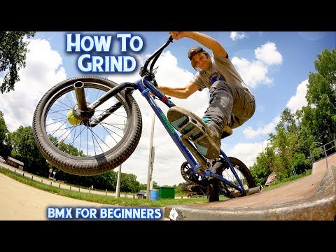 How To Grind On A BMX Bike - BMX FOR BEGINNERS
