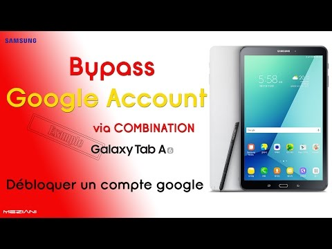 Bypass Google Account via COMBINATION [ Samsung T580 Galaxy
