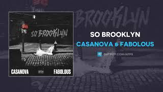 Casanova & Fabolous - So Brooklyn (AUDIO)