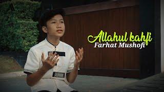 VIRALL!! ALLAHUL KAFI - Farhat Mushofi ( Versi Baru ) || Nurul Musthofa