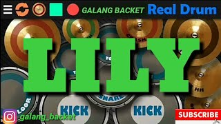 Download Lily_Alan walker REAL DRUM COVER BY GALANG BACKET