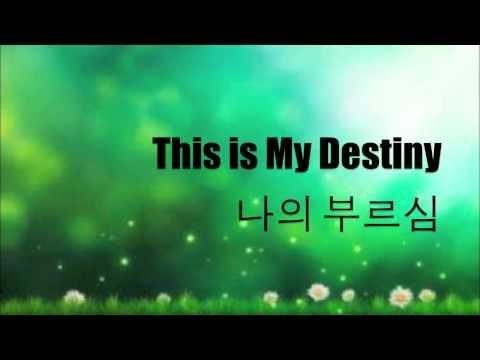 This is my destiny - Scott Brenner 나의 부르심 Lyrics / English & Korean