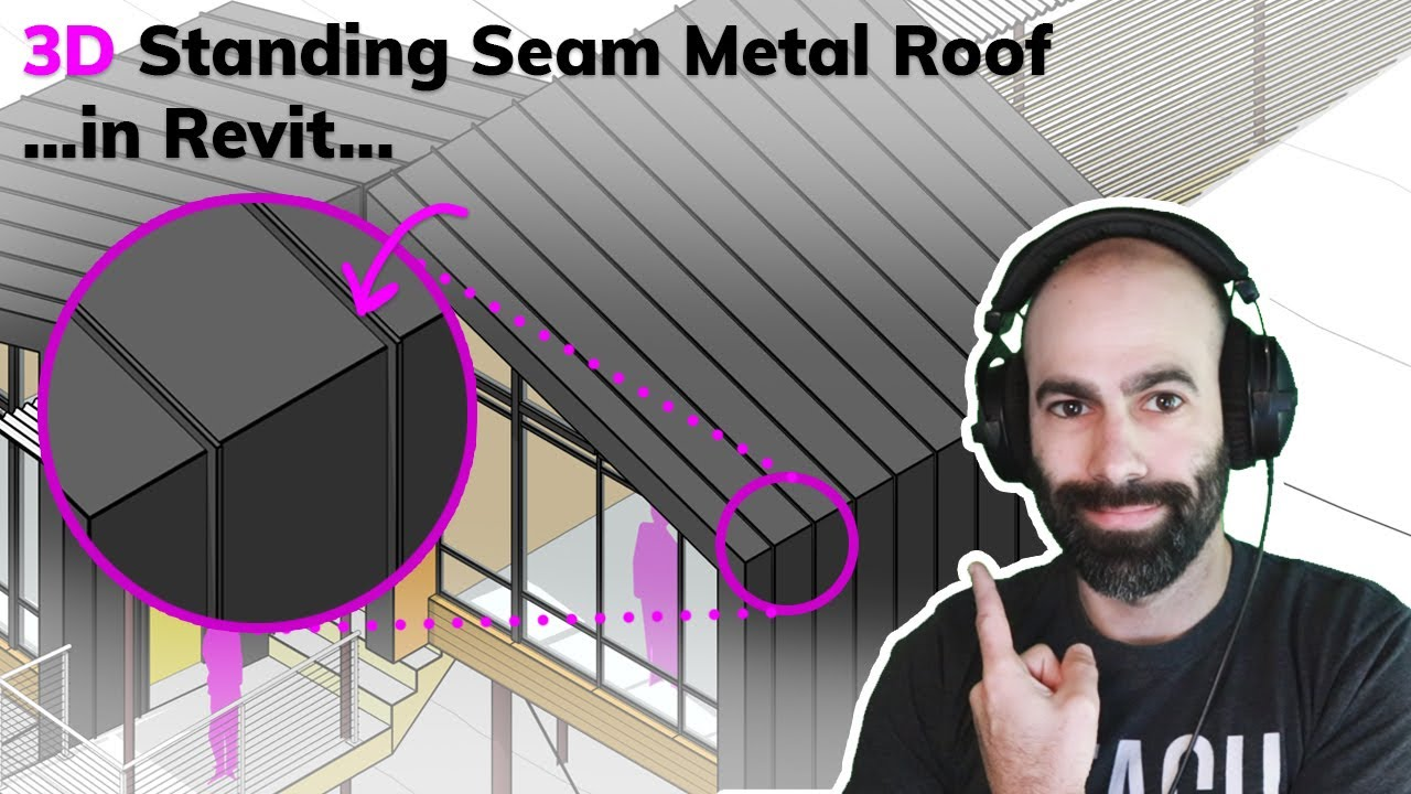 Revit Tutorial 3d Standing Seam Metal Roof In 6 Minutes