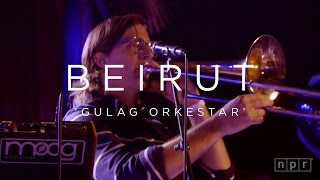 Video Beirut: Gulag Orkestar | NPR MUSIC FRONT ROW download MP3, 3GP, MP4, WEBM, AVI, FLV Juli 2018