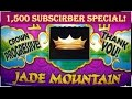 1500 Subscriber Special! Jade Mountain Slot Machine - Free Spins Bonus w/ Progressive! Big Win!
