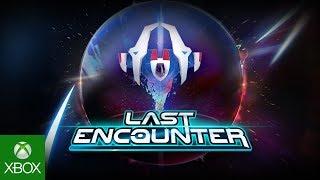 Last Encounter - Reveal Trailer