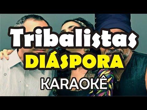 Karaokê Tribalistas - Diáspora