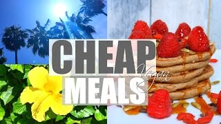CHEAP HEALTHY VEGAN MEALS ☀︎ What I Ate Today
