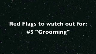 Red Flags to watch out for #5: Grooming