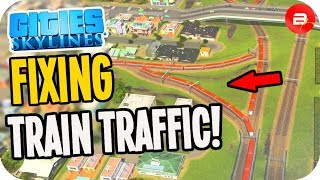 Gridlocked TRAIN Traffic Insanity!! Fixable? Cities: Skylines Trains!