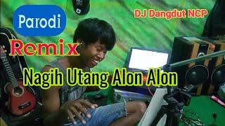 DJ Nagih Utang Alon Alon ( Parodi ) By Renno Slow Mix