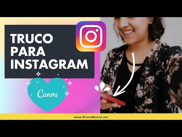 Destaca tu cuenta en Instagram con este sencillo truco (Tutorial: Borde imagen de perfil) DianaMuñoz
