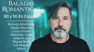Ricardo Montaner, Luis Miguel, Laura Pausini, Maná, Miguel Bosé - Romantic Ballads - Latin Music