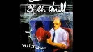 3 lb. Thrill - Collide (Vulture 1995)
