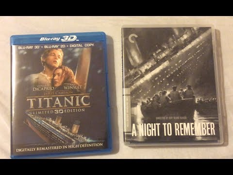 Titanic Vs A Night To Remember 1958 1997 Film Discussion Review On Blu Ray