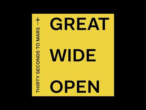 Thirty Seconds To Mars - Great Wide Open (Official Audio)