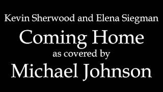 Kevin Sherwood and Elena Siegman - Coming Home (Instrumental Cover)