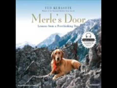 Merleu0027s Door Lessons from a Freethinking Dog & Merleu0027s Door Lessons from a Freethinking Dog - YouTube