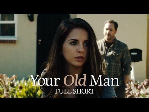 YOUR OLD MAN | Short Film | TimH