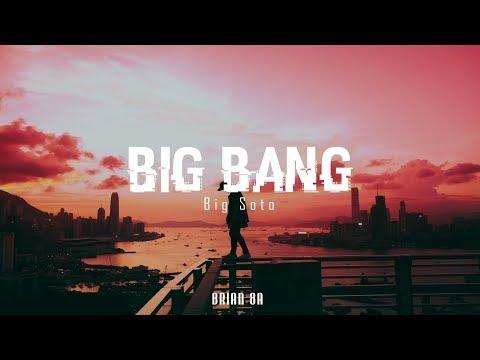 Big Soto - BIG BANG [Letra]