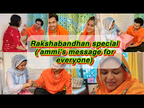 RAKSHABANDHAN SPECIAL | GOT A SPECIAL GIFT | AMMI'S MESSAGE FOR EVERYONE | IBRAHIM FAMILY