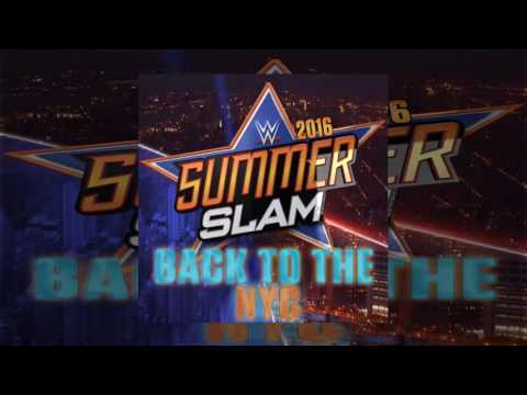 WWE: Back to the NYC (SummerSlam 2016) by...