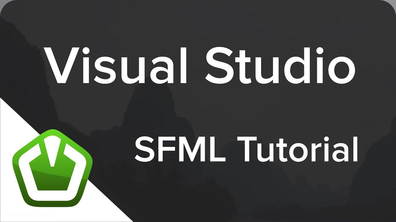 SFML - Visual Studio Setup (C++ Tutorial)