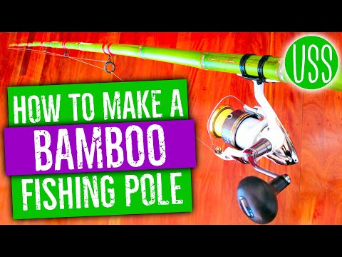 How To Make A Bamboo Fishing Pole