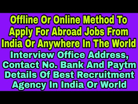Online or Office Apply Method For Abroad Jobs,Job Providing Agency Address Contact?,Our Job Cherges?