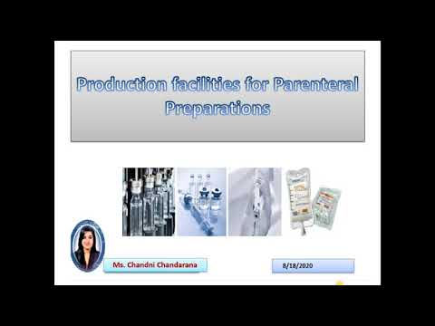 Production facilities for parenteral preparations