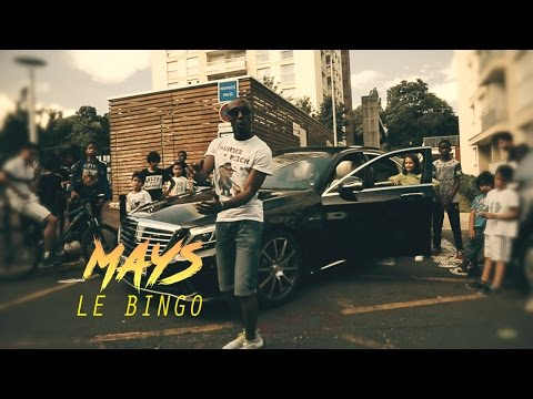 Mays - Le BINGO (CLIP)