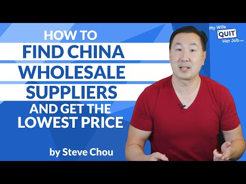How To Find China Wholesale Suppliers And Get The Lowest Price
