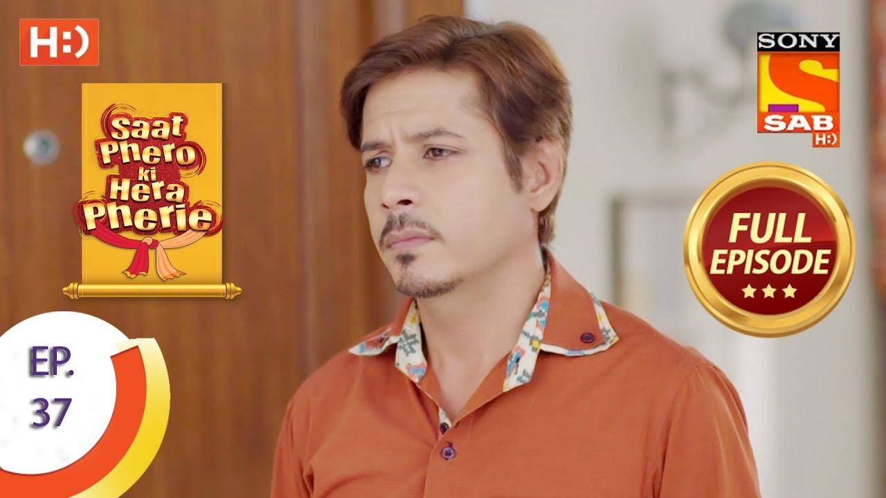 Saat Phero Ki Hera Pherie - Ep 36 - Full Episode - 18th April, 2018 #1