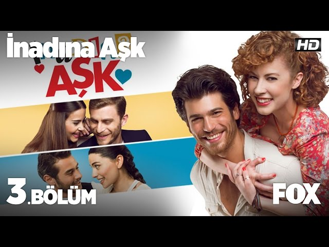 Inadına Aşk > Episode 3