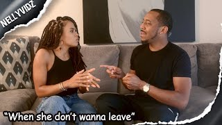 When she don't wanna leave| Comedy skit