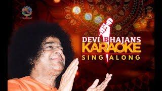 Sai Bhajans Karaoke Jukebox 1 - Navaratri Special