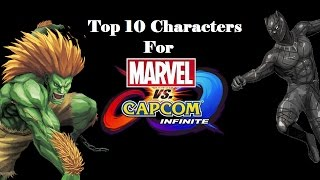 Top 10 Characters for Marvel vs Capcom Infinite