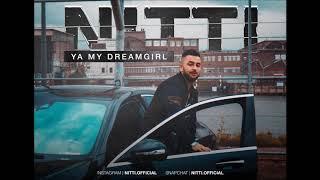 Nitti - Ya My DreamGirl (prod by Ataa Pro)
