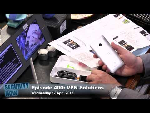 Security Now 400: VPN Solutions