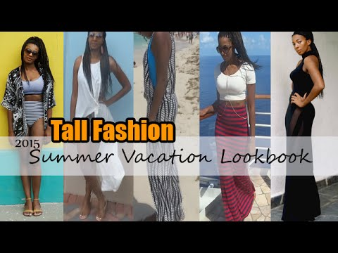Tall Fashion - 2015 Caribbean Vacation Lookbook (for tall women)