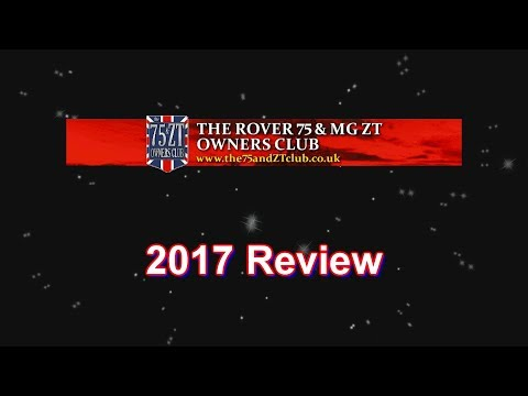 The Rover 75 & MG ZT Owners Club 2017 Review